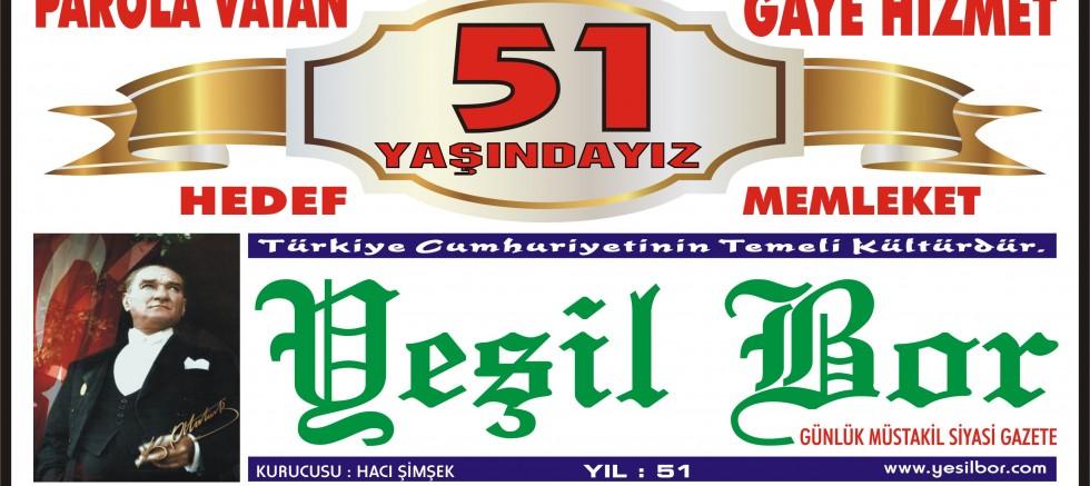 YEŞİL BOR GAZETESİ 51 YAŞINDA